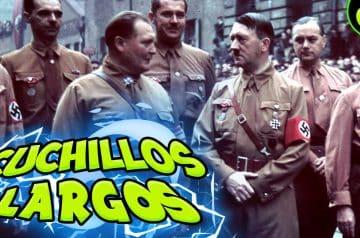 NOCHE de los CUCHILLOS LARGOS ✋ La historia de los Nazis