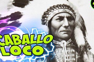CABALLO LOCO – El jefe indio que luchó contra EEUU