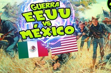 MÉXICO vs EEUU – La GUERRA por TERRITORIO en 1846 (1/2)
