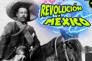 REVOLUCIÓN MÉXICANA – Resumen rápido y sencillo – (1/2)