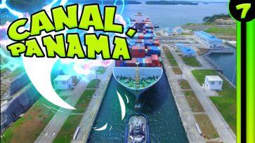 CANAL de PANAMÁ ⛴️ S...