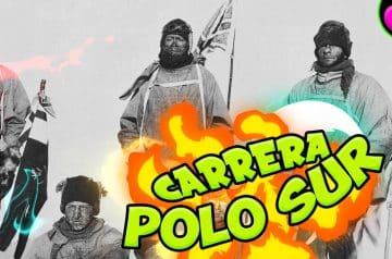La carrera al POLO SUR – Scott vs Amundsen – (2/2)
