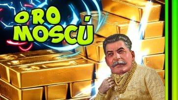 El ORO DE MOSCÚ R...