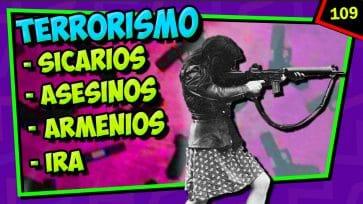 Sicarios, IRA, Armen...