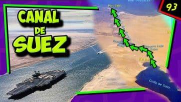 El CANAL de SUEZ ...