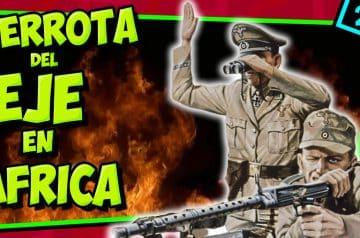 IIGM- VICTORIA ALIADA en AFRICA 🌈 Campaña de Túnez