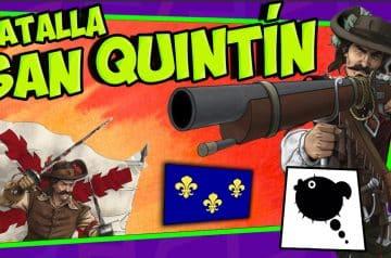 Batalla de SAN QUINTÍN 🏰 España invade Francia