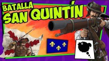 Batalla de SAN QUINT...